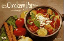 Image for EXTRA SPECIAL CROCKERY POT RECIPES: TIME SAVING MEALS FOR THE GOURMET APPET ITE