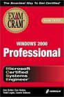 Image for MCSE WINDOWS 2000 PROFESSIONAL EXAM CRAM (EXAM: 70-210)
