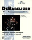 Image for DEBABELIZER: THE AUTHORIZED EDITION
