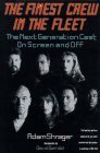 Image for THE FINEST CREW IN THE FLEET: THE NEXT GENERATION CAST ON SCREEN AND OFF (S TAR TREK)