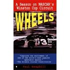 Image for WHEELS: A SEASON OF NASCAR'S WINSTON CUP CIRCUIT (WHEELS)