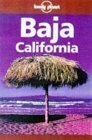 Image for LONELY PLANET BAJA CALIFORNIA (BAJA CALIFORNIA, 4TH ED)