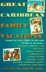 Image for GREAT CARIBBEAN FAMILY VACATIONS