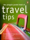 Image for THE PENGUIN POCKET BOOK OF TRAVEL TIPS (PENGUIN POCKET BOOKS)
