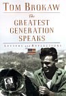 Image for THE GREATEST GENERATION SPEAKS : LETTERS AND REFLECTIONS