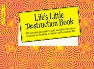 Image for LIFE'S LITTLE DESTRUCTION BOOK
