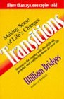 Image for TRANSITIONS: MAKING SENSE OF LIFE'S CHANGES