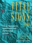 Image for VITAL SIGNS 2000: THE ENVIRONMENT TRENDS THAT ARE SHAPING OUR FUTURE
