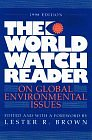 Image for THE WORLD WATCH READER ON GLOBAL ENVIRONMENTAL ISSUES
