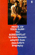 Image for PRICK UP YOUR EARS: THE SCREENPLAY