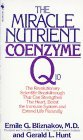 Image for THE MIRACLE NUTRIENT : COENZYME Q10