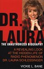 Image for DR. LAURA : THE UNAUTHORIZED BIOGRAPHY