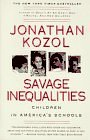Image for SAVAGE INEQUALITIES: CHILDREN IN AMERICA'S SCHOOLS