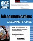 Image for TELECOMMUNICATIONS: A BEGINNER'S GUIDE