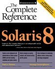 Image for SOLARIS 8: THE COMPLETE REFERENCE