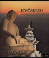 Image for KYONGJU: A THOUSAND-YEAR CAPITOL