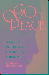 Image for GO IN PEACE: A BIBLICAL PERSPECTIVE ON HEALING FOR WOMEN