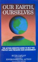 Image for OUR EARTH, OURSELVES: THE ACTION-ORIENTED GUIDE TO HELP YOU PROTECT AND PRE SERVE OUR ENVIROMENT