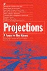 Image for PROJECTIONS 2: FILM-MAKERS ON FILM-MAKING