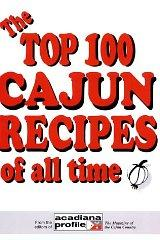 Image for THE TOP 100 CAJUN RECIPES OF ALL TIME