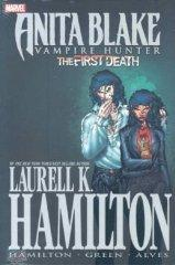 Image for LAURELL K. HAMILTON'S ANITA BLAKE, VAMPIRE HUNTER: THE FIRST DEATH
