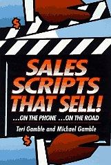 Image for SALES SCRIPTS THAT SELL: ...ON THE ROAD...ON THE PHONE