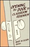 Image for OPENING THE DOOR TO CLASSROOM RESEARCH