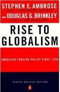 Image for RISE TO GLOBALISM: AMERICAN FOREIGN POLICY SINCE 1938; FIFTH REVISED EDITIO N.
