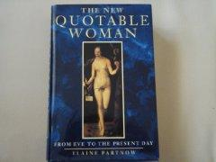 Image for NEW QUOTABLE WOMAN: FROM EVE TO THE PRESENT DAY