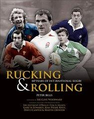 Image for RUCKING & ROLLING: 60 YEARS OF INTERNATIONAL RUGBY [ILLUSTRATED]