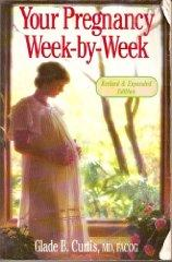 Image for YOUR PREGNANCY: WEEK-BY-WEEK