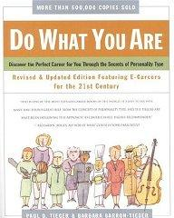 Image for DO WHAT YOU ARE : DISCOVER THE PERFECT CAREER FOR YOU THROUGH THE SECRETS O F PERSONALITY TYPE--REVISED AND UPDATED EDITION FEATU
