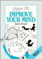 Image for HOW TO IMPROVE YOUR MIND