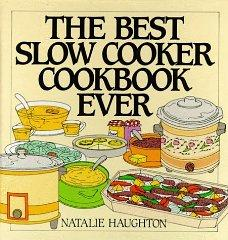 Image for BEST SLOW COOKER COOKBOOK EVER: VERSATILITY AND INSPIRATION FOR NEW GENERAT ION MACHINES