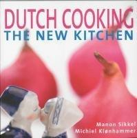 Image for DUTCH COOKING THE NEW KITCHEN