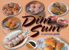 Image for DIM SUM: A SURVIVAL GUIDE