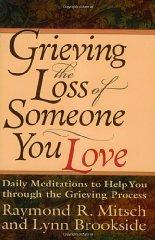 Image for GRIEVING THE LOSS OF SOMEONE YOU LOVE: DAILY MEDITATIONS TO HELP YOU THROUG H THE GRIEVING PROCESS