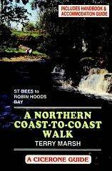 Image for THE NORTHERN COAST TO COAST WALK: HANDBOOK AND ACCOMMODATION GUIDE