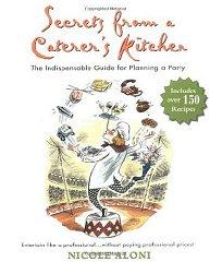 Image for SECRETS FROM A CATERER'S KITCHEN: THE INDISPENSABLE GUIDE FOR PLANNING A PA RTY