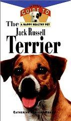 Image for THE JACK RUSSELL TERRIER: AN OWNER'S GUIDETO AHAPPY HEALTHY PET