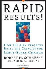 Image for RAPID RESULTS!: HOW 100-DAY PROJECTS BUILD THE CAPACITY FOR LARGE-SCALE CHA NGE