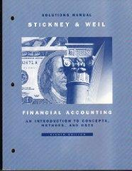 Image for FINANCIAL ACCOUNTING: AN INTRODUCTION TO CONCEPTS, METHODS, AND USES : SOLU TIONS MANUAL