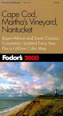 Image for FODOR'S CAPE COD, MARTHA'S VINEYARD, NANTUCKET 2000: EXPERT ADVICE AND SMAR T CHOICES, COMPLETELY UPDATED EVERY YEAR, PLUS A FULL