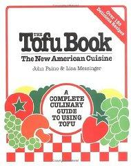 Image for THE TOFU BOOK: THE NEW AMERICAN CUISINE