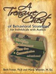 Image for A TREASURE CHEST OF BEHAVIORAL STRATEGIES FOR INDIVIDUALS WITH AUTISM