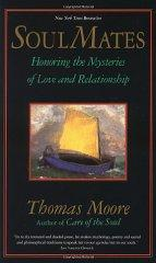 Image for SOUL MATES: HONORING THE MYSTERY OF LOVE AND RELATIONSHIP