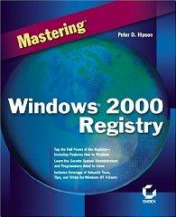 Image for MASTERING WINDOWS 2000 REGISTRY
