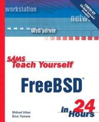 Image for SAMS TEACH YOURSELF FREEBSD IN 24 HOURS (NO CD)