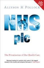 Image for NHS PLC: THE PRIVATISATION OF OUR HEALTH CARE