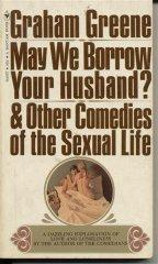 Image for MAY WE BORROW YOUR HUSBAND?: AND OTHER COMEDIES OF THE SEXUAL LIFE
